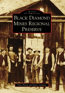 Images of America: Black Diamond Mines Regional Preserve